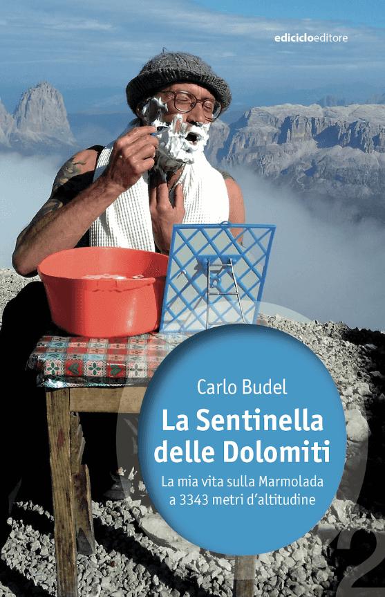 La Sentinella Delle Dolomiti - Libro di Carlo Budel